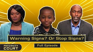 Warning Signs? Or Stop Signs: Woman Admits To Paternity Doubt (Full Episode)   Paternity Court