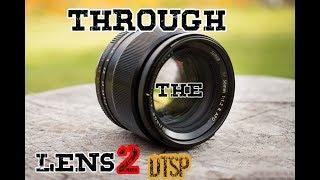 Through the Lens part 2