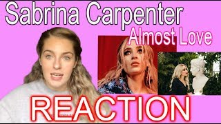 SABRINA CARPENTER 'ALMOST LOVE' (MUSIC VIDEO) - REACTION