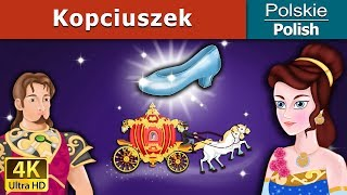 Kopciuszek | Bajki na Dobranoc | Bajki dla Dzieci | Polish Fairy Tales