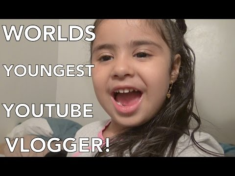 WORLDS YOUNGEST YOUTUBE VLOGGER!!!!