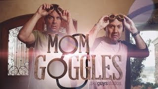 Skit Guys - Mom Goggles