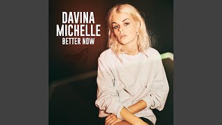 Davina Michelle - Better Now video