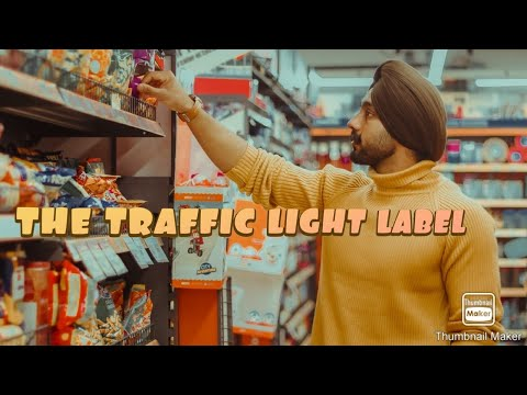 How to make an informed choice when food shopping: The Traffic Light Label