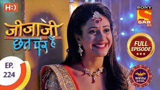 Jijaji Chhat Per Hai - Ep 224 - Full Episode - 13th November, 2018