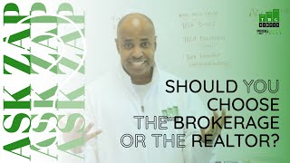 Best San Diego Realtor: Should you choose the Brokerage or the Real Estate Agent? Ask Zap Martin