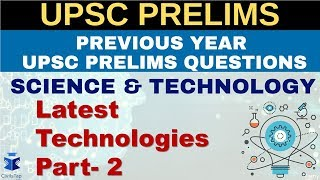 IAS Previous Year Science & Tech Questions | Lecture 13 | Latest Technologies Part-2