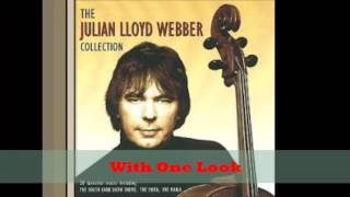 Julian Lloyd Webber-  With One Look
