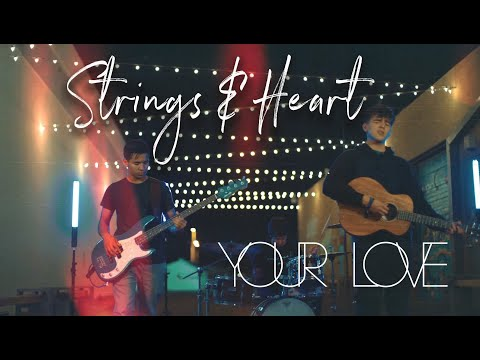 Strings And Heart - Your Love (Official Music Video)