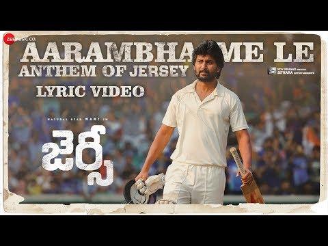 Actor Nani Jersey Movie Aarambhame Le Anthem Lyrical song