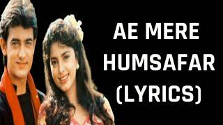 Aye Mere Humsafar (Lyrics) Qayamat Se Qayamat   - YouTube