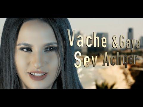 Վաչե Ամարյան & Գայա - Սեվ աչեր