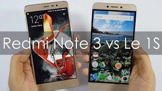 Xiaomi Redmi Note 3 vs Letv Le 1S Smartphone Which Is Better?