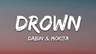 Dabin - Drown (Lyrics) feat. Mokita