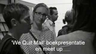 We Quit mail boekpresentatie en meet-up