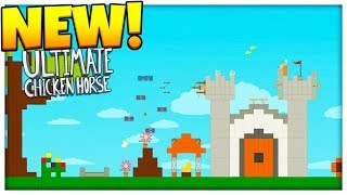 BRAND NEW MAPS AND CHARACTERS - ULTIMATE CHICKEN HORSE CUSTOM MAPS