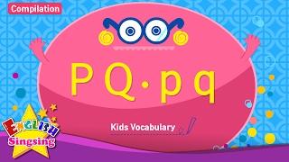 Kids từ vựng biên soạn - Words bắt đầu với P p, Q q