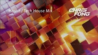 Chris Fong: HouseTech House Mix January 2020