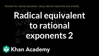 Radical Equivalent to Rational Exponents 2