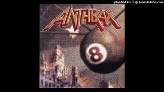 "Anthrax ""Crush"" (High Quality 320kbps)"