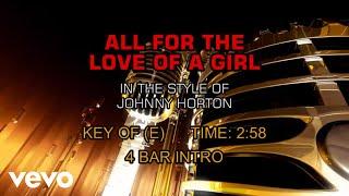Johnny Horton - All For The Love Of A Girl (Karaoke)