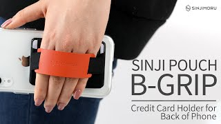 Sinji Pouch B-Grip -Cell Phone Grip Card Holder with Phone Stand