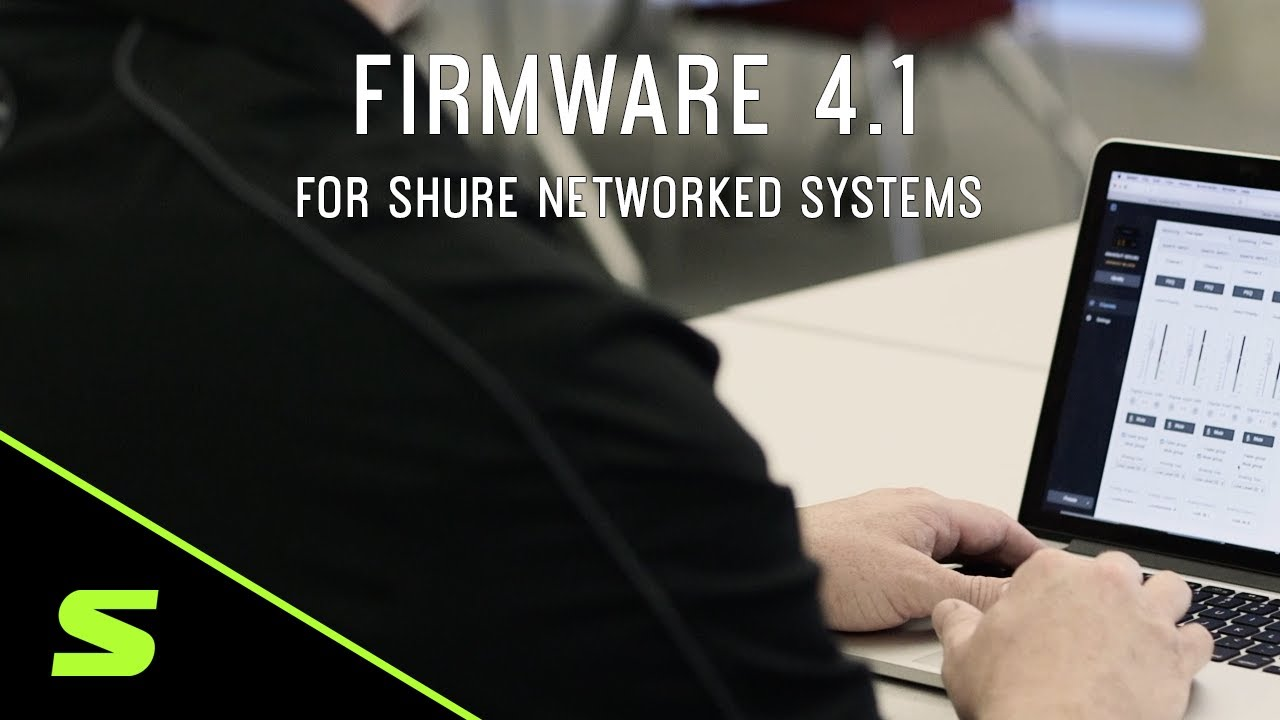 Networked Systems Firmware 4.1 Overview