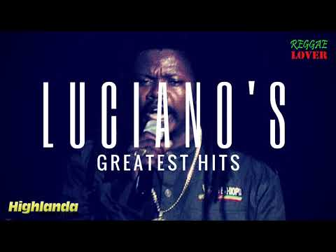 Luciano's Greatest Hits Mix – Reggae Lover Podcast Episode 41