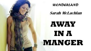 Sandra McLachlan - Away In A Manger (Lyrics)