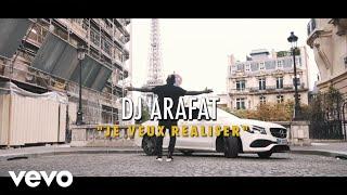 DJ Arafat   Je Veux Réaliser