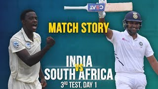 IND v SA, 3rd Test, Day 1, Match Story: Rohit-Rahane's counter-attack