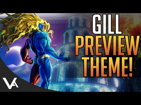 SFV - Gill Preview Theme For Street Fighter 5 Champion Edition! Extended OST