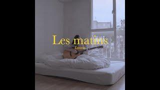 LES MATINS Angèle ( Cover Emma )