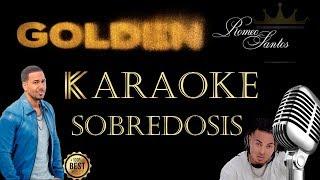 Romeo Santos   Sobredosis (Karaoke) Ft. Ozuna