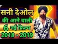 Sunny Deol 6 New Upcoming Movie 2018 - 2019 With Cast and Release Date