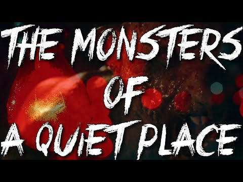 What are the monsters in A Quiet Place?