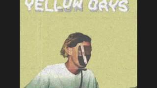 Yellow Days    Intro