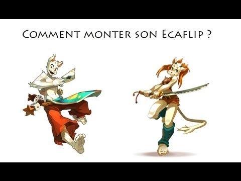 comment monter ecaflip