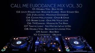Call Me Eurodance Mix Vol. 30