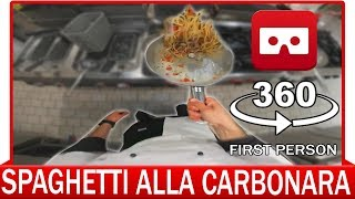 360° VR VIDEO - How to make a Spaghetti alla Carbonara - VIRTUAL REALITY 3D