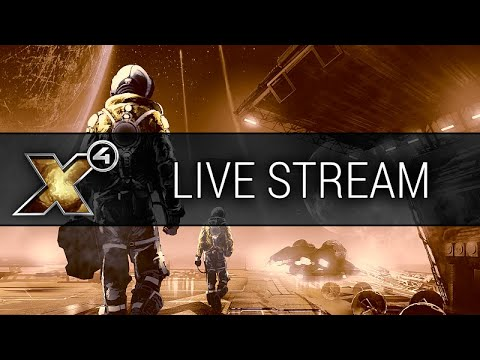 X4: Foundations - May 2020 Livestream