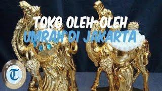 6 Tempat Beli Oleh-oleh Umrah di Jakarta, Tanah Abang Sampai Thamrin City