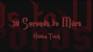 30 seconds to mars - hidden track