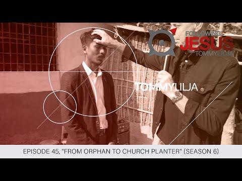 "Episode 45, ""From Orphan to Church Planter"" (SEASON 6)"