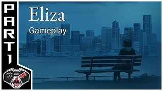 Let's Play Eliza | Chapter 1 Playthrough | Gameplay Commentary