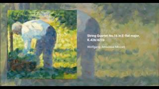 String Quartet No. 16 in E-flat major, K. 428/421b
