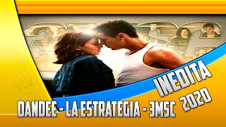Dandee - La Estrategia - 3MSC - Cali Y El Dandee (INEDITA)