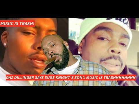 daz dillinger says suge knight s son s music is trash and th