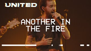 Another In The Fire (Live) - Hillsong UNITED, inspirada na fornalha ardente