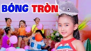 Bóng Tròn - Bé Candy Ngọc Hà - Nhạc Thiếu Nhi Vui Nhộn Sôi Động